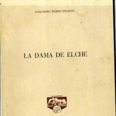 Libros de segunda mano: A. RAMOS FOLQUES : LA DAMA DE ELCHE (1965) . Lote 30489561