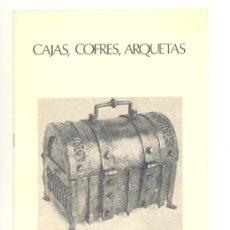 Libros de segunda mano: CAJAS, COFRES, ARQUETAS. 1979 FUNDACIÓN MARCH. BLANCO Y NEGRO. 14 PÁGINAS.. Lote 30983334