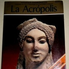 Libros de segunda mano: LA ACRÓPOLIS - MANOLIS ANDRÓNICOS - ATHENON S.A. 1.988 - LIBRO EN ESPAÑOL . Lote 32126828
