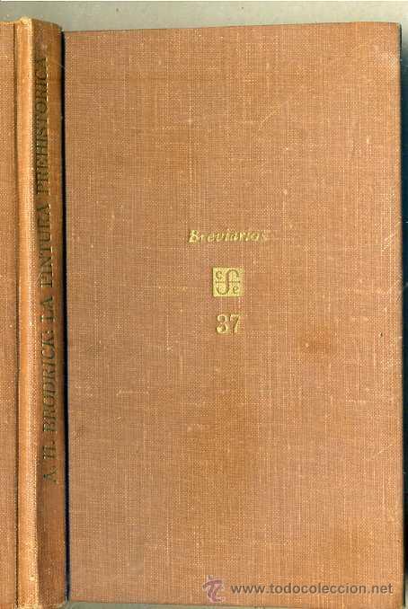 HOUGHTON BRODRICK : LA PINTURA PREHISTÓRICA (FONDO DE CULTURA, 1965) (Libros de Segunda Mano - Ciencias, Manuales y Oficios - Arqueología)