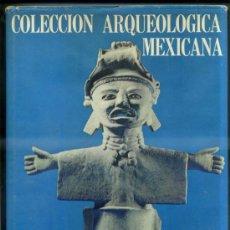 Libros de segunda mano: COLECCION ARQUEOLOGICA MEXICANA DE LICIO LAGOS (1971) GRAN FORMATO. Lote 33483697
