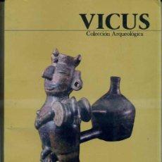 Libros de segunda mano: VICUS - COLECCIÓN ARQUEOLÓGICA (BANCO CENTRAL DEL PERÚ, 1987) GRAN FORMATO. Lote 33484010