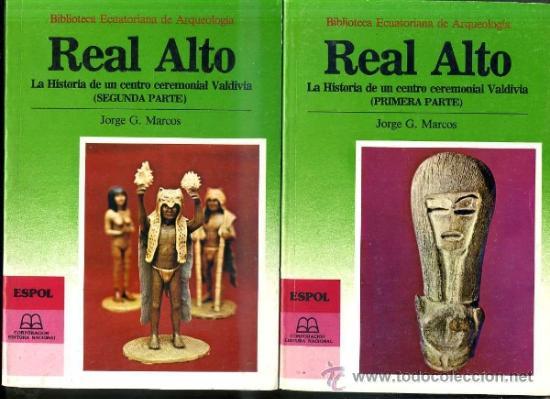 JORGE MARCOS : REAL ALTO, HISTORIA DE UN CENTRO CEREMONIAL VALDIVIA - DOS TOMOS (1988) (Libros de Segunda Mano - Ciencias, Manuales y Oficios - Arqueología)