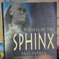 Libros de segunda mano: RIDDLES OF THE SPHINX LIBRO PAUL JORDAN JOHN ROSS ENIGMAS DE LA ESFINGE . Lote 35231711