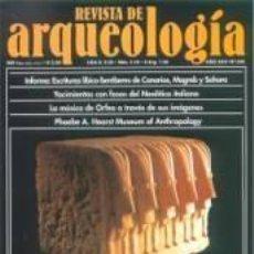 Libros de segunda mano: REVISTA DE ARQUEOLOGIA - Nº 245 - YEMEN - REINA DE SABA - ORFEO - PHOEBE A. HEARST - NUEVA SIN USAR. Lote 36446354