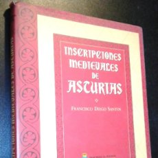 Libros de segunda mano: INSCRIPCIONES MEDIEVALES EN ASTURIAS / DIEGO SANTOS, FRANCISCO . Lote 38384949