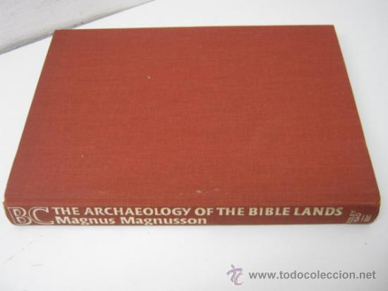 RARO - LA ARQUEOLOGIA EN TIERRAS DE LA BIBLIA - BBC - MAGNUS MAGNUSSON - EN INGLES (Libros de Segunda Mano - Ciencias, Manuales y Oficios - Arqueología)