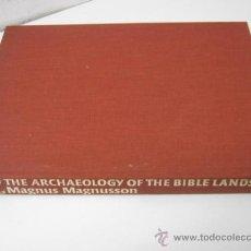 Libros de segunda mano: RARO - LA ARQUEOLOGIA EN TIERRAS DE LA BIBLIA - BBC - MAGNUS MAGNUSSON - EN INGLES. Lote 37464561