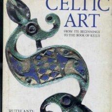 Libros de segunda mano: CELTIC ART - ARTE CELTA (T&H, 1988). Lote 37904347
