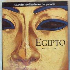 Libros de segunda mano: EGIPTO - GRANDES CIVILIZACIONES DEL PASADO - ALBERTO SILIOTTI - ED. FOLIO 2005 - VER ÍNDICE. Lote 38890123