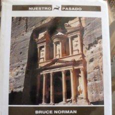 Libros de segunda mano: LA ARQUEOLOGIA ROMANTICA . BRUCE NORMAN. NUESTRO PASADO. Lote 39141739