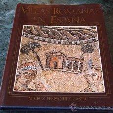 Libros de segunda mano: FERNÁNDEZ CASTRO, MARIA CRUZ, VILLAS ROMANAS EN ESPAÑA. Lote 39227496