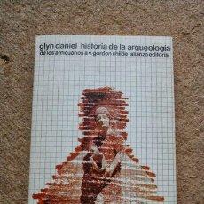 Libros de segunda mano - Historia de la arqueología. De los anticuarios a V. Gordon Childe. Daniel (Glyn) - 39699775