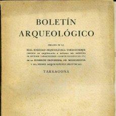 Libros de segunda mano: BOLETIN ARQUEOLOGICO TARRAGONA JULIO / DICIEMBRE 1956 - VER ÍNDICE. Lote 40146959