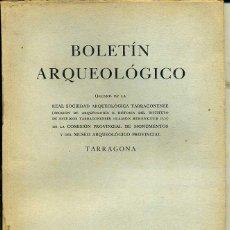 Libros de segunda mano: BOLETIN ARQUEOLOGICO TARRAGONA ENERO / JUNIO 1955 - VER ÍNDICE. Lote 40146993