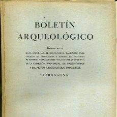 Libros de segunda mano: BOLETIN ARQUEOLOGICO TARRAGONA ENERO / JUNIO 1956 - VER ÍNDICE. Lote 40147064