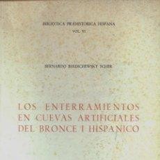 Libros de segunda mano: LOS ENTERRAMIENTOS EN CUEVAS ARTIFICIALES DEL BRONCE I HISPÁNICO (B. BERDICHEWSKY) 1964 - SIN USAR.. Lote 41142270