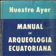 Libros de segunda mano: PEDRO PORRAS ; MANUAL DE ARQUEOLOGIA ECUATORIANA (1987). Lote 41421685
