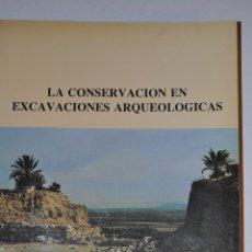 Libros de segunda mano: LA CONSERVACIÓN EN EXCAVACIO9NES ARQUEOLÓGICAS. CON PARTICULAR REFERENCIA AL ÁREA DEL MEDIT. RM64854. Lote 41705187