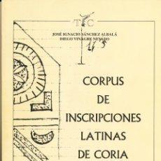 Libros de segunda mano: CORPUS DE INSCRIPCIONES LATINAS DE CORIA, CORIA, 1998. Lote 42338287