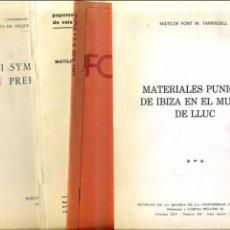 Libros de segunda mano: MATILDE FONT DE TARRADELL : CUATRO DOSSIERS DE ARQUEOLOGÍA DE IBIZA. Lote 42386339