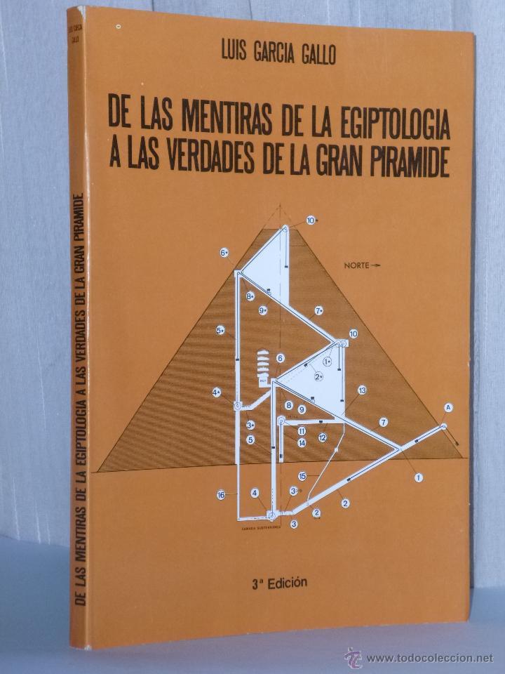 DE LAS MENTIRAS DE LA EGIPTOLOGÍA A LAS VERDADES DE LA GRAN PIRÁMIDE (Libros de Segunda Mano - Ciencias, Manuales y Oficios - Arqueología)