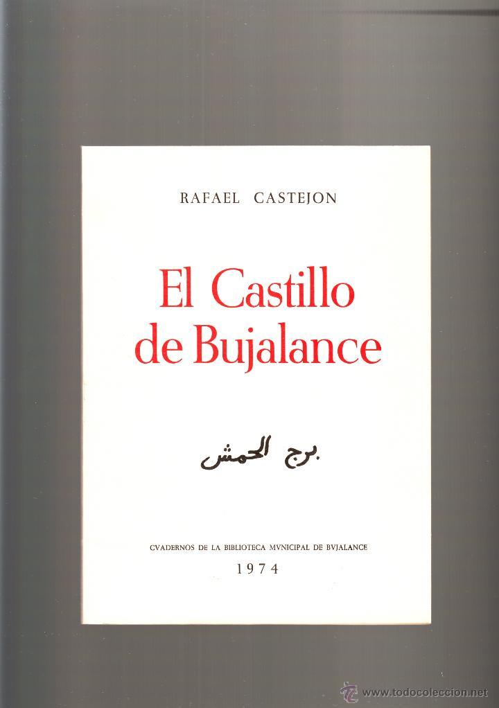 RAFAEL CASTEJÓN EL CASTILLO DE BUJALANCE CUADERNOS DE LA BIBLIOTECA DE BUJALANCE 1974 (Gebrauchte Bücher - Wissenschaften, Handbücher und Berufe - Archäologie)