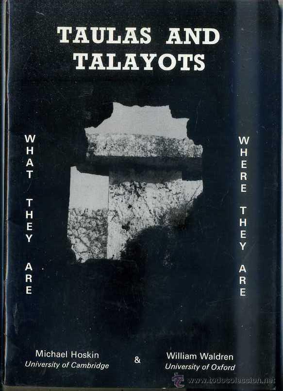 HOSKIN & WALDREN : TAULAS AND TALAYOTS - MENORCA (1988) MUY ILUSTRADO (Libros de Segunda Mano - Ciencias, Manuales y Oficios - Arqueología)