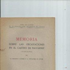 Libros de segunda mano: MEMORIA SOBRE LAS EXCAVACIONES EN EL CASTRO DE NAVÁRNIZ (VIZCAYA). 1945. Lote 43641728
