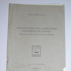 Libros de segunda mano: SEPULTURAS CON VASO CAMPANIFORME DESCUBIERTAS EN SABADELL *J. DE C. SERRA RAFOLS. Lote 44144722
