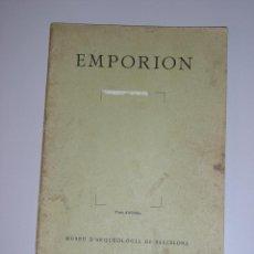 Libros de segunda mano: EMPORION SANT MARTI D'EMPURIES *P.BOSCH GIMPERA/J. DE C. SERRA-RAFOLS/ALBERT DEL CASTILLO *1934. Lote 44144820