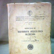 Libros de segunda mano: LIBRO, REPERTORIO BIBLIOGRAFIA ARQUEOLOGICA VALENCIANA, SERVICIO DE INVESTIGACION PREHISTORICA, 1951. Lote 44702910