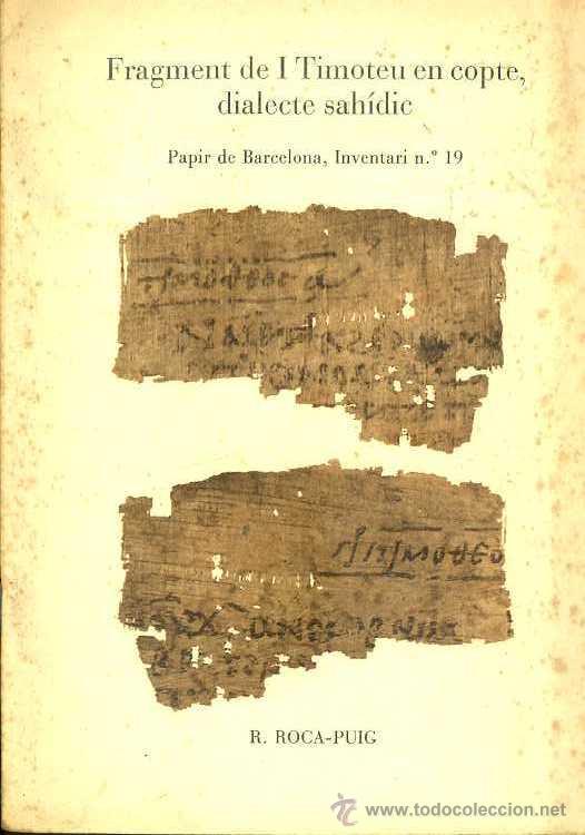 ROCA PUIG . FRAGMENT DE I TIMOTEU EN COPTE, DIALECT SAHÍDIC (1981) (Libros de Segunda Mano - Ciencias, Manuales y Oficios - Arqueología)