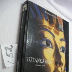 Libros de segunda mano: VOLUMEN DE GRAN TAMAÑO - TUTANKAMON - HENRY JAMES. Lote 45453134