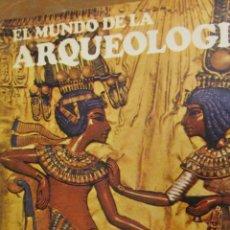 Libros de segunda mano: EL MUNDO DE LA ARQUEOLOGÍA DE C.W. CERAM (DESTINO). Lote 45536975