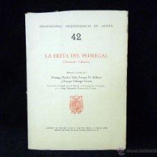 Libros de segunda mano: FLETCHER VALLS. LA ERETA DEL PEFREGAL (NAVARRÉS - VALENCIA). SIP 1964. Lote 45700476