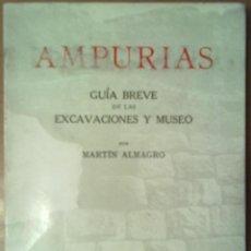 Libros de segunda mano: AMPURIAS GUIA BREVE DE LAS EXCAVACIONES Y MUSEO BARCELONA 1967. INCLUYE 4 PLANOS. Lote 45723444