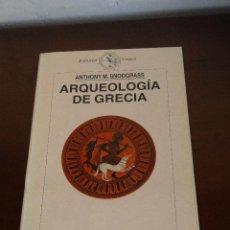 Libros de segunda mano: ARQUEOLOGÍA DE GRECIA. PRESENTE Y FUTURO DE UNA DISCIPLINA .--- ANTHONY M. SNODGRASS. Lote 45865519