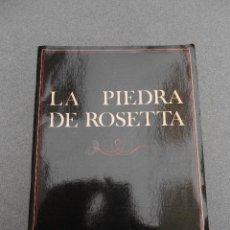Libros de segunda mano: LA PIEDRA DE ROSETA. Lote 152302506