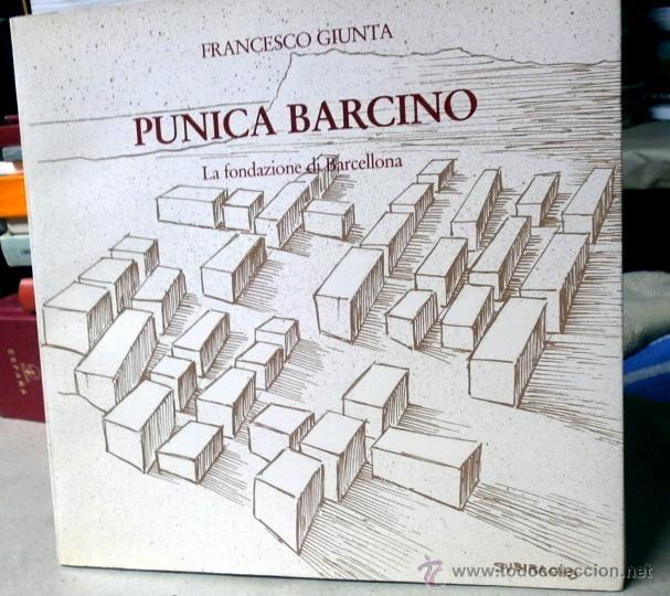 PUNICA BARCINO - FUNDACION DE BARCELONA - ILUSTRADO - ARQUEOLOGIA (Libros de Segunda Mano - Ciencias, Manuales y Oficios - Arqueología)
