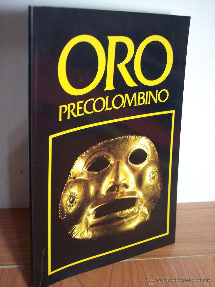 ORO PRECOLOMBIANO (Nº 5 NOVIEMBRE DE 1989) MAYR & CABAL LTDA. EDITORES (Libros de Segunda Mano - Ciencias, Manuales y Oficios - Arqueología)