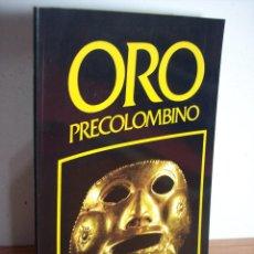 Libros de segunda mano: ORO PRECOLOMBIANO (Nº 5 NOVIEMBRE DE 1989) MAYR & CABAL LTDA. EDITORES. Lote 46757067