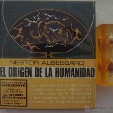 Libros de segunda mano: NESTOR ALBESSARD. EL ORIGEN DE LA HUMANIDAD. 1969. MUY ILUSTRADO. PREHISTORIA.. Lote 46956785