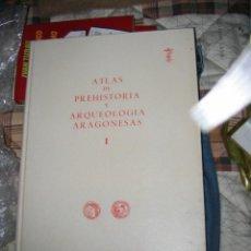 Libros de segunda mano: ATLAS DE PREHISTORIA Y ARQUEOLOGIA ARAGONESAS I. EDICIÓN DE A. BELTRÁN MARTÍNEZ. MAPAS M. RODRÍGUEZ. Lote 47009338