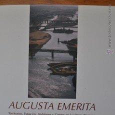 Libros de segunda mano: AUGUSTA EMERITA. TERRITORIOS, ESPACIOS, IMAGENES Y GENTES EN LUSITANIA ROMANA. TRINIDAD NOGALES.. Lote 47515148