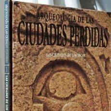 Libros de segunda mano: LAS CIUDADES DE LOS INCAS - ARQUEOLOGÍA DE LAS CIUDADES PERDIDAS 1 - SALVAT. Lote 48148289