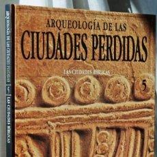 Libros de segunda mano: LAS CIUDADES BÍBLICAS - ARQUEOLOGÍA DE LAS CIUDADES PERDIDAS 5 - SALVAT. Lote 48148306