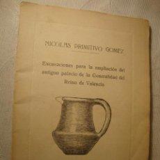 Libros de segunda mano: LIBRO NICOLAS PRIMITIVO GOMEZ EXCAVACIONES REINO VALENCIA SEPARATA DE SOLO 100 EJEM. Nº 87 FIRMADO. Lote 48430744