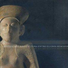 Libros de segunda mano: QUITU CARA (CAIXA DE GIRONA, 2006) OBJETOS ARQUEOLÓGICOS DE ECUADOR. Lote 48497203