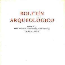Libros de segunda mano: BOLETÍN ARQUEOLÓGICO TARRAGONA (1976/77). Lote 48585928